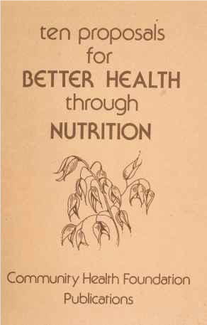 Image of the front page of a booklet with the text 'Ten Proposals for Better Health through Nutrition, Community Health Foundation Publications'.