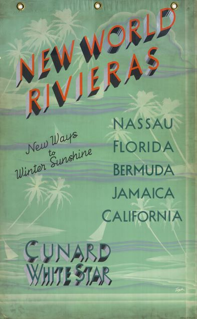 Cunard White Star poster 'New World Rivieras' showing palm trees and green background